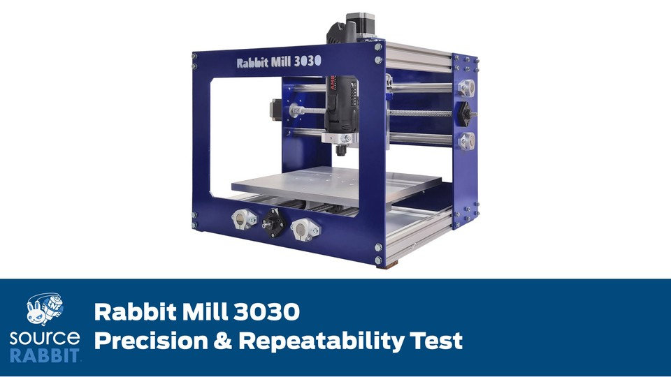 Rabbit Mill 3030 Runout and Repeatability Test